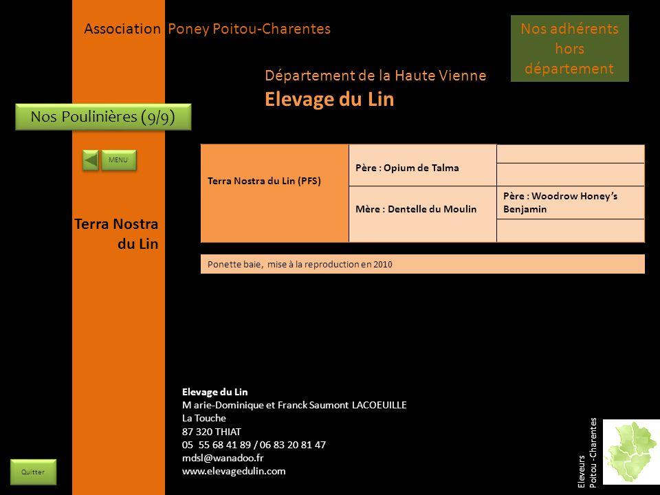 APPC Présidente Lynda JOURDAIN La Gravière 79400 AUGE 06 27 34 23 78 Association Poney Poitou-Charentes Nos Poulinières (9/9) Terra Nostra du Lin (PFS