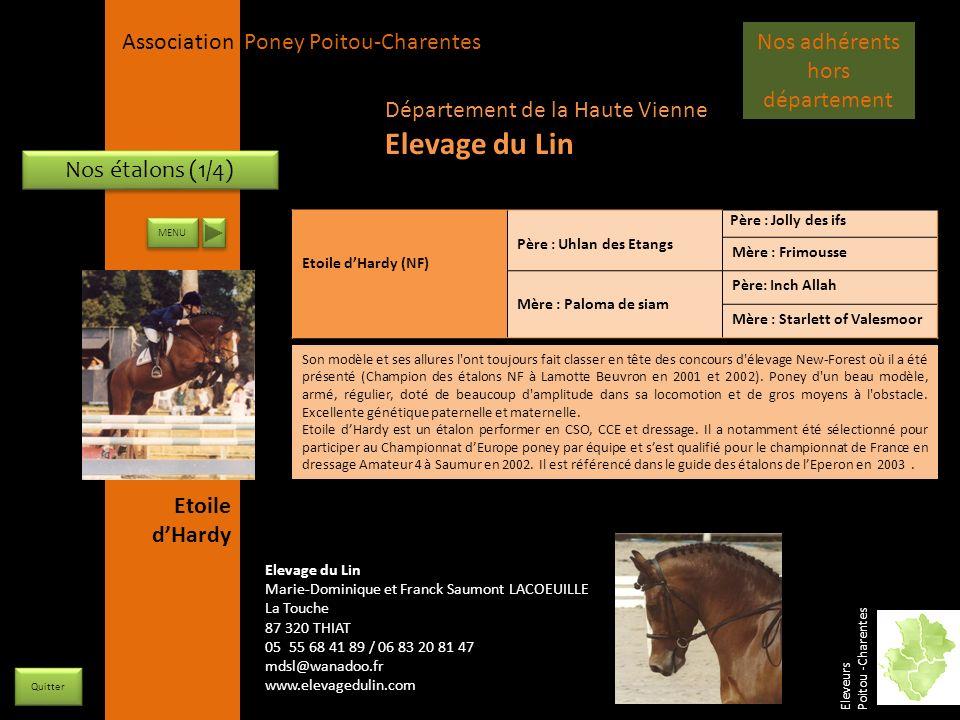 APPC Présidente Lynda JOURDAIN La Gravière 79400 AUGE 06 27 34 23 78 Association Poney Poitou-Charentes Nos étalons (1/4) Etoile dHardy (NF) Père : Uh