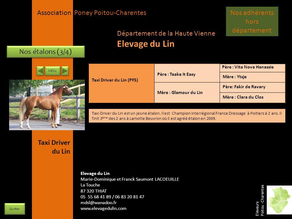 APPC Présidente Lynda JOURDAIN La Gravière 79400 AUGE 06 27 34 23 78 Association Poney Poitou-Charentes Nos étalons (3/4) Taxi Driver du Lin (PFS) Pèr
