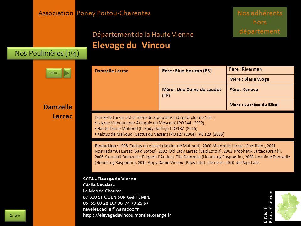 APPC Présidente Lynda JOURDAIN La Gravière 79400 AUGE 06 27 34 23 78 Association Poney Poitou-Charentes Nos Poulinières (1/4) Damzelle LarzacPère : Bl
