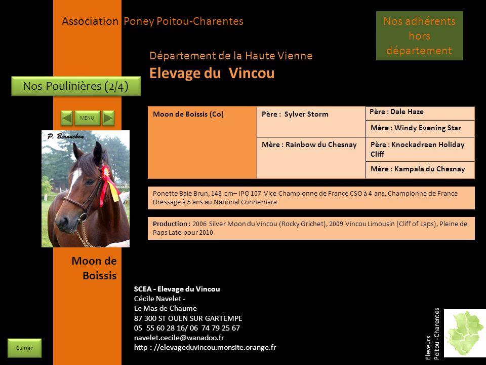 APPC Présidente Lynda JOURDAIN La Gravière 79400 AUGE 06 27 34 23 78 Association Poney Poitou-Charentes Nos Poulinières (2/4) Moon de Boissis (Co)Père