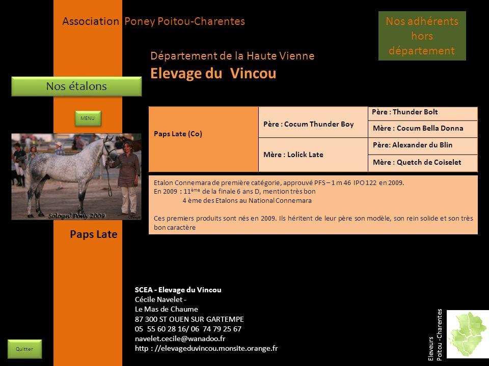 APPC Présidente Lynda JOURDAIN La Gravière 79400 AUGE 06 27 34 23 78 Association Poney Poitou-Charentes Nos étalons Paps Late (Co) Père : Cocum Thunde