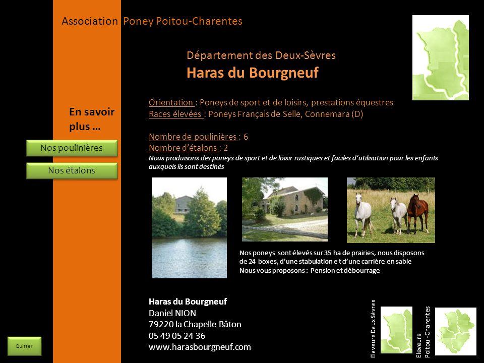APPC Présidente Lynda JOURDAIN La Gravière 79400 AUGE 06 27 34 23 78 Association Poney Poitou-Charentes Orientation : Poneys de sport et de loisirs, p