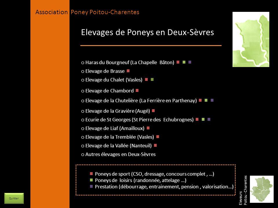 APPC Présidente Lynda JOURDAIN La Gravière 79400 AUGE 06 27 34 23 78 Association Poney Poitou-Charentes Elevages de Poneys en Deux-Sèvres o Elevage du