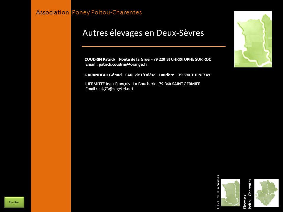 APPC Présidente Lynda JOURDAIN La Gravière 79400 AUGE 06 27 34 23 78 Association Poney Poitou-Charentes Autres élevages en Deux-Sèvres Eleveurs Poitou