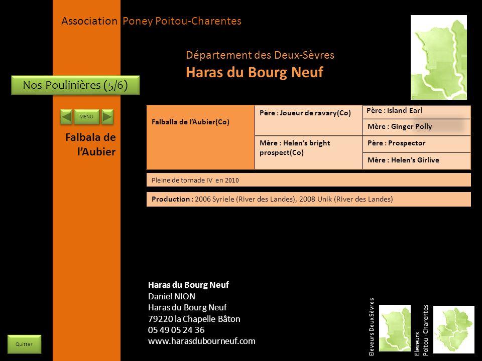 APPC Présidente Lynda JOURDAIN La Gravière 79400 AUGE 06 27 34 23 78 Association Poney Poitou-Charentes Nos Poulinières (5/6) Falballa de lAubier(Co)