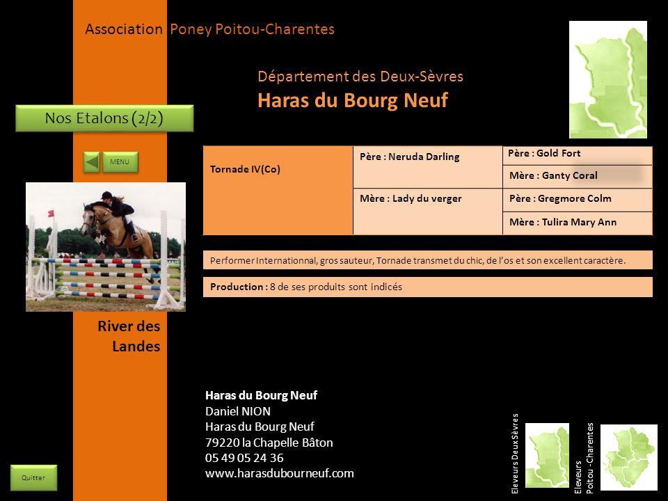 APPC Présidente Lynda JOURDAIN La Gravière 79400 AUGE 06 27 34 23 78 Association Poney Poitou-Charentes Nos Etalons (2/2) Tornade IV(Co) Père : Neruda