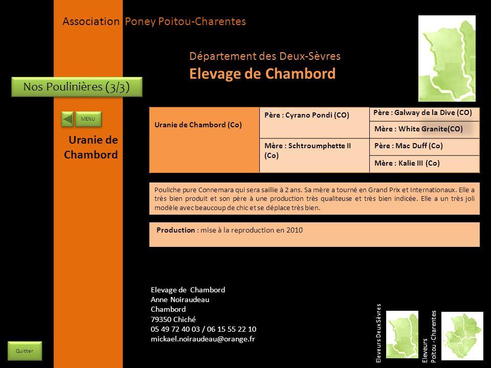 APPC Présidente Lynda JOURDAIN La Gravière 79400 AUGE 06 27 34 23 78 Association Poney Poitou-Charentes Nos Poulinières (3/3) Uranie de Chambord (Co)