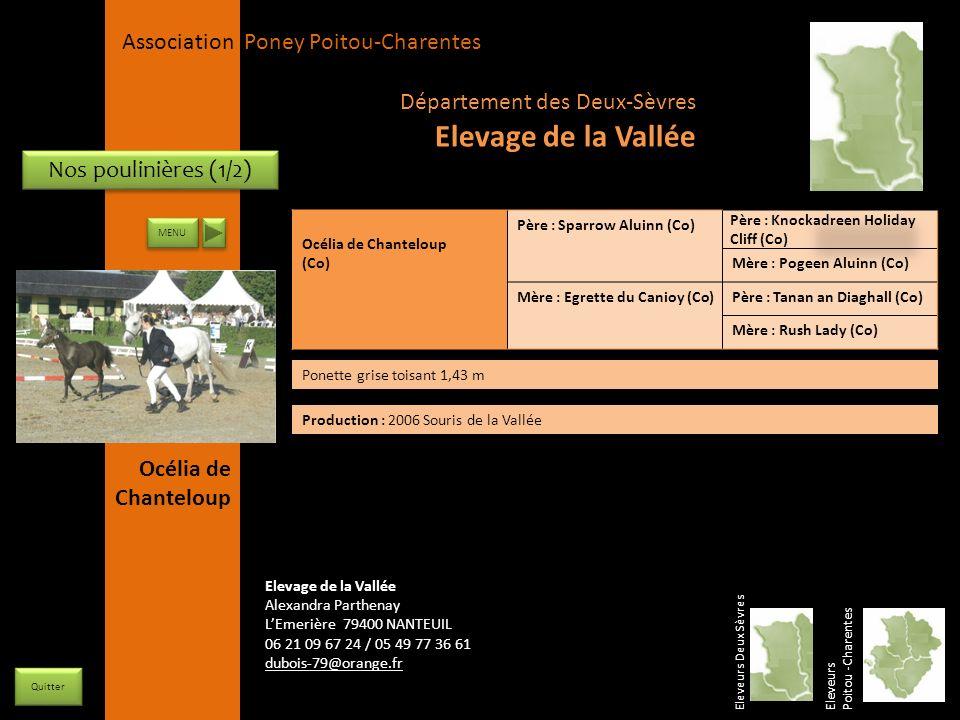 APPC Présidente Lynda JOURDAIN La Gravière 79400 AUGE 06 27 34 23 78 Association Poney Poitou-Charentes Nos poulinières (1/2) Océlia de Chanteloup (Co