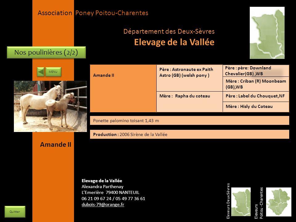 APPC Présidente Lynda JOURDAIN La Gravière 79400 AUGE 06 27 34 23 78 Association Poney Poitou-Charentes Nos poulinières (2/2) Amande II Père : Astrona