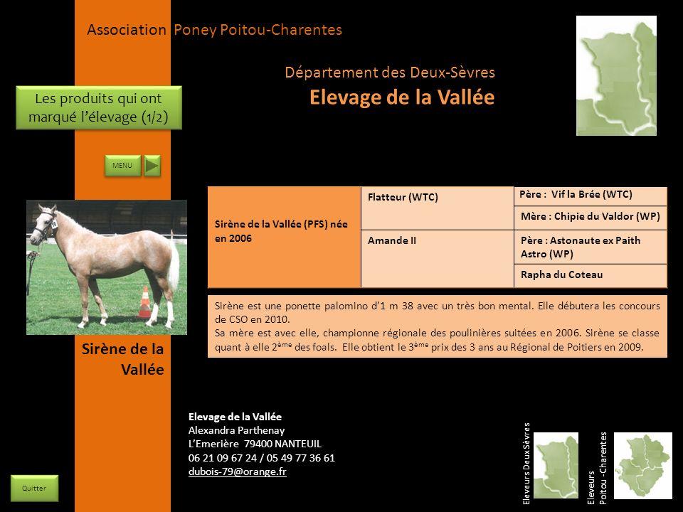 APPC Présidente Lynda JOURDAIN La Gravière 79400 AUGE 06 27 34 23 78 Association Poney Poitou-Charentes Les produits qui ont marqué lélevage (1/2) Sir