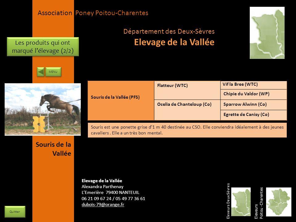 APPC Présidente Lynda JOURDAIN La Gravière 79400 AUGE 06 27 34 23 78 Association Poney Poitou-Charentes Souris de la Vallée (PFS) Flatteur (WTC) Vif l