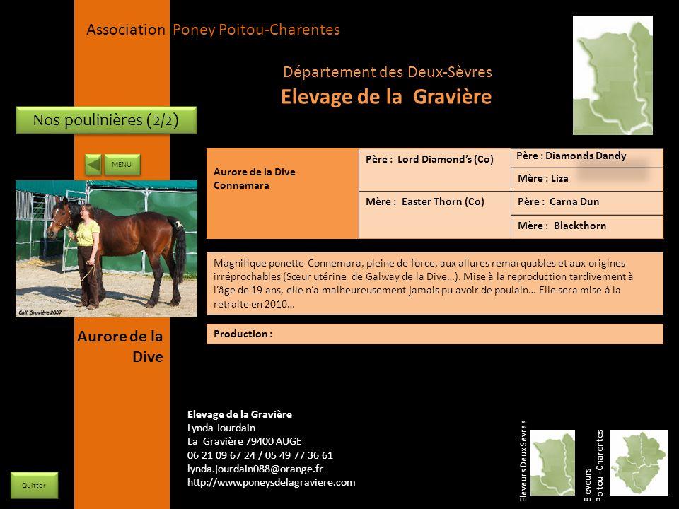 APPC Présidente Lynda JOURDAIN La Gravière 79400 AUGE 06 27 34 23 78 Association Poney Poitou-Charentes Nos poulinières (2/2) Aurore de la Dive Connem
