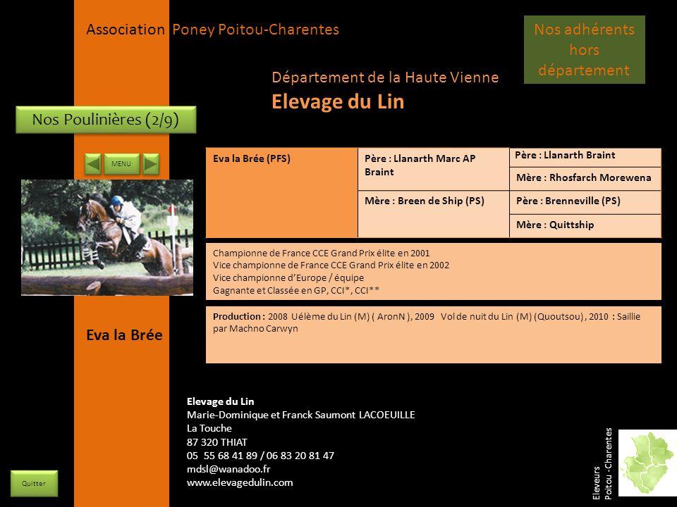 APPC Présidente Lynda JOURDAIN La Gravière 79400 AUGE 06 27 34 23 78 Association Poney Poitou-Charentes Nos Poulinières (2/9) Eva la Brée (PFS)Père :