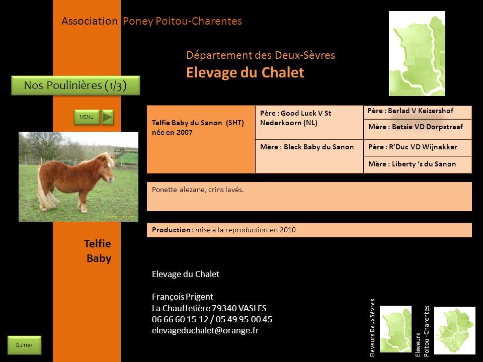 APPC Présidente Lynda JOURDAIN La Gravière 79400 AUGE 06 27 34 23 78 Association Poney Poitou-Charentes Nos Poulinières (1/3) Eleveurs Deux Sèvres Ele