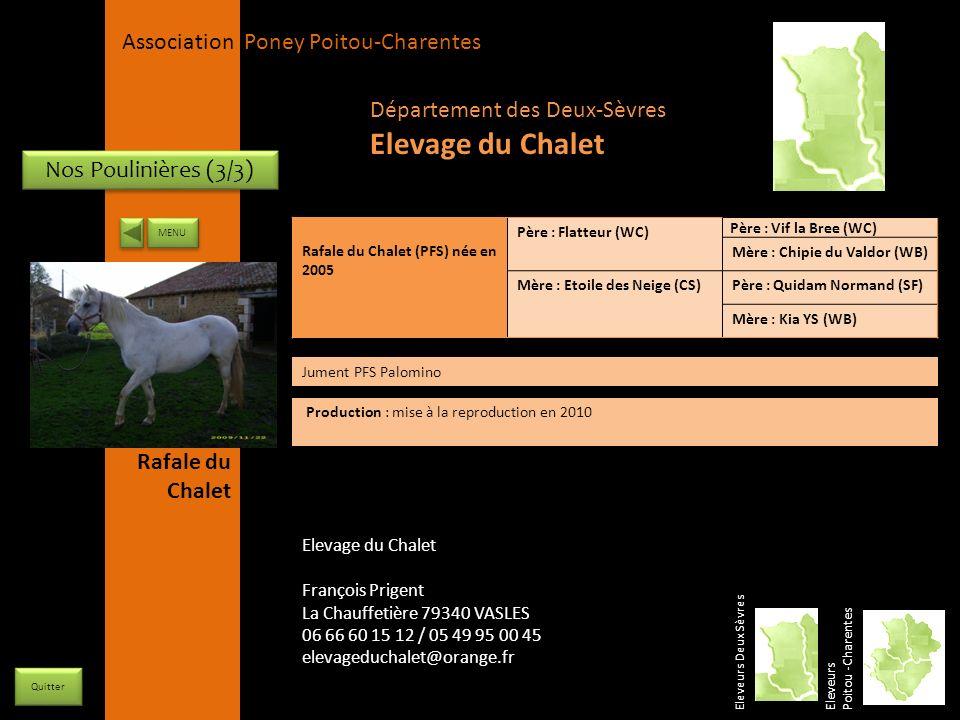 APPC Présidente Lynda JOURDAIN La Gravière 79400 AUGE 06 27 34 23 78 Association Poney Poitou-Charentes Nos Poulinières (3/3) Eleveurs Deux Sèvres Ele