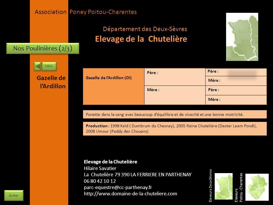 APPC Présidente Lynda JOURDAIN La Gravière 79400 AUGE 06 27 34 23 78 Association Poney Poitou-Charentes Nos Poulinières (2/3) Eleveurs Deux Sèvres Ele