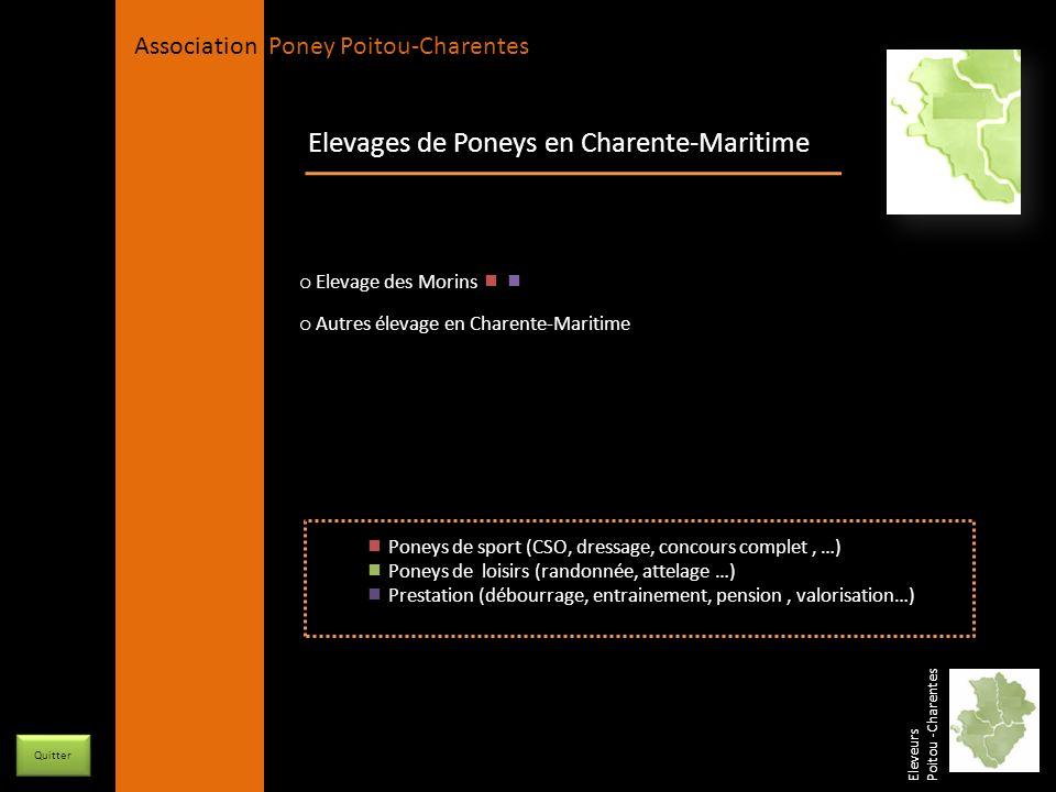 APPC Présidente Lynda JOURDAIN La Gravière 79400 AUGE 06 27 34 23 78 Association Poney Poitou-Charentes Elevages de Poneys en Charente-Maritime o Elev