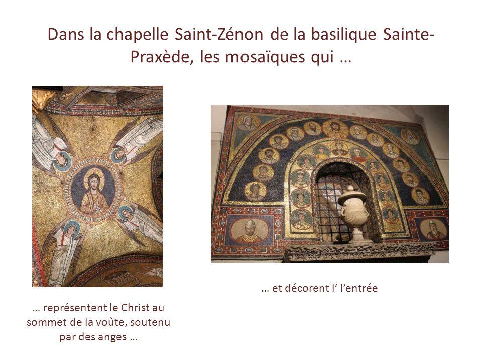 La basilique Sainte-Praxède Les mosaïques de larc triomphal et de labside