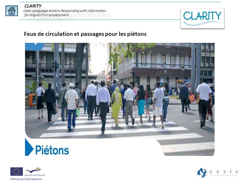 Feux de circulation et passages pour les piétons CLARITY Clear Language Actions Responding with Information for migranTs in employment