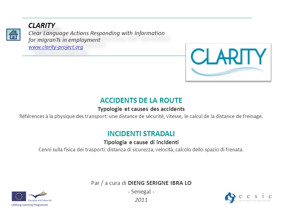 ACCIDENTS DE LA ROUTE Typologie et causes des accidents Références à la physique des transport: une distance de sécurité, vitesse, le calcul de la dis