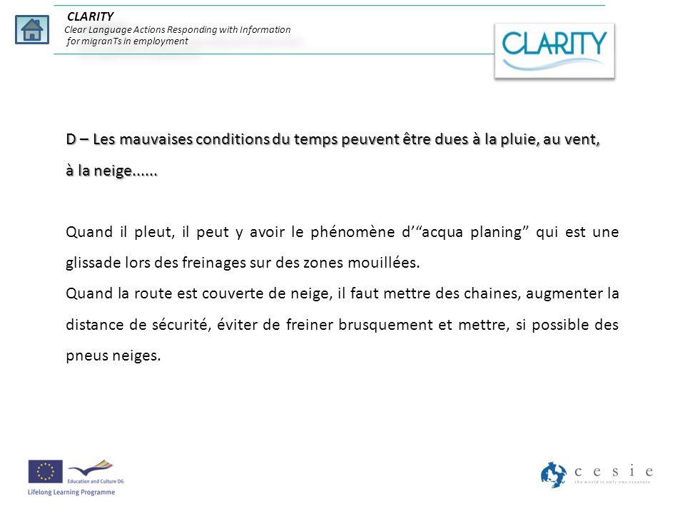 CLARITY Clear Language Actions Responding with Information for migranTs in employment D – Les mauvaises conditions du temps peuvent être dues à la plu