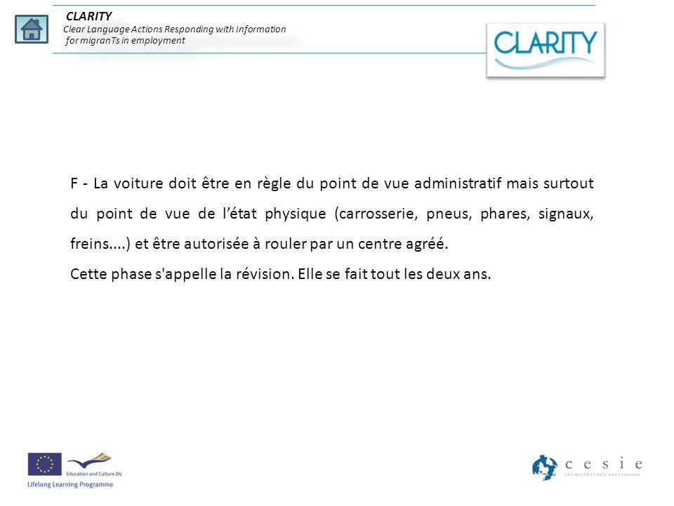 CLARITY Clear Language Actions Responding with Information for migranTs in employment F - La voiture doit être en règle du point de vue administratif