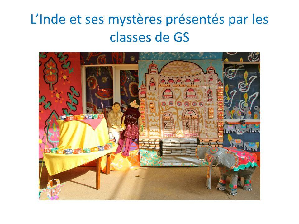 LInde et ses mystères présentés par les classes de GS