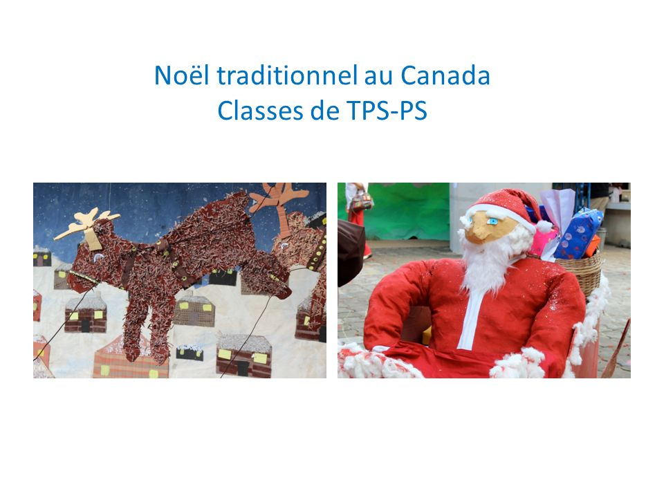 Noël traditionnel au Canada Classes de TPS-PS