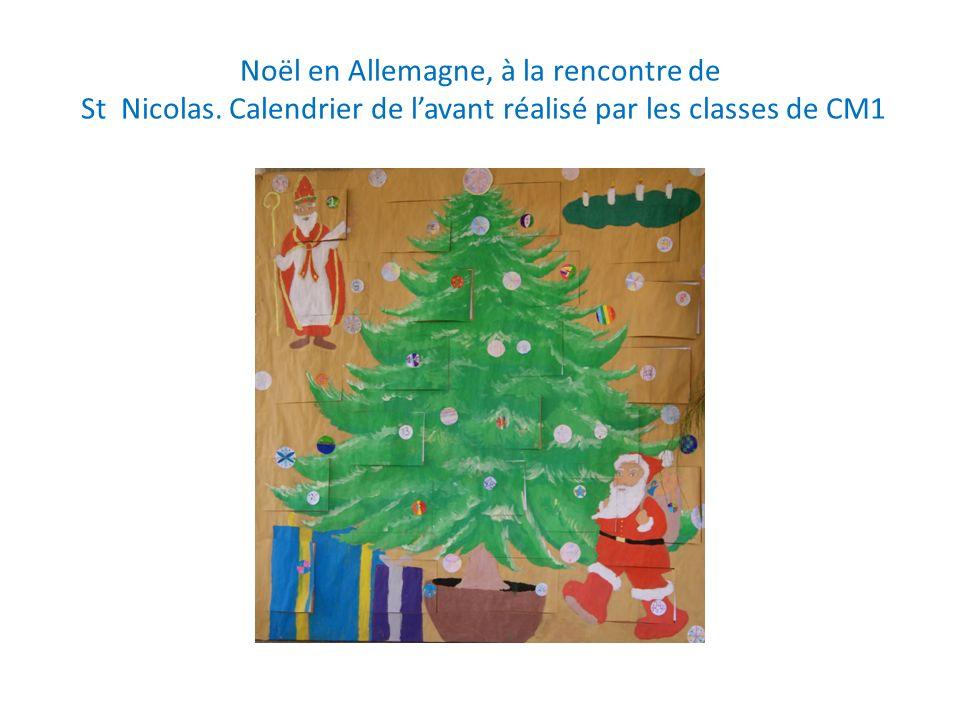 Noël en Allemagne, à la rencontre de St Nicolas. Calendrier de lavant réalisé par les classes de CM1