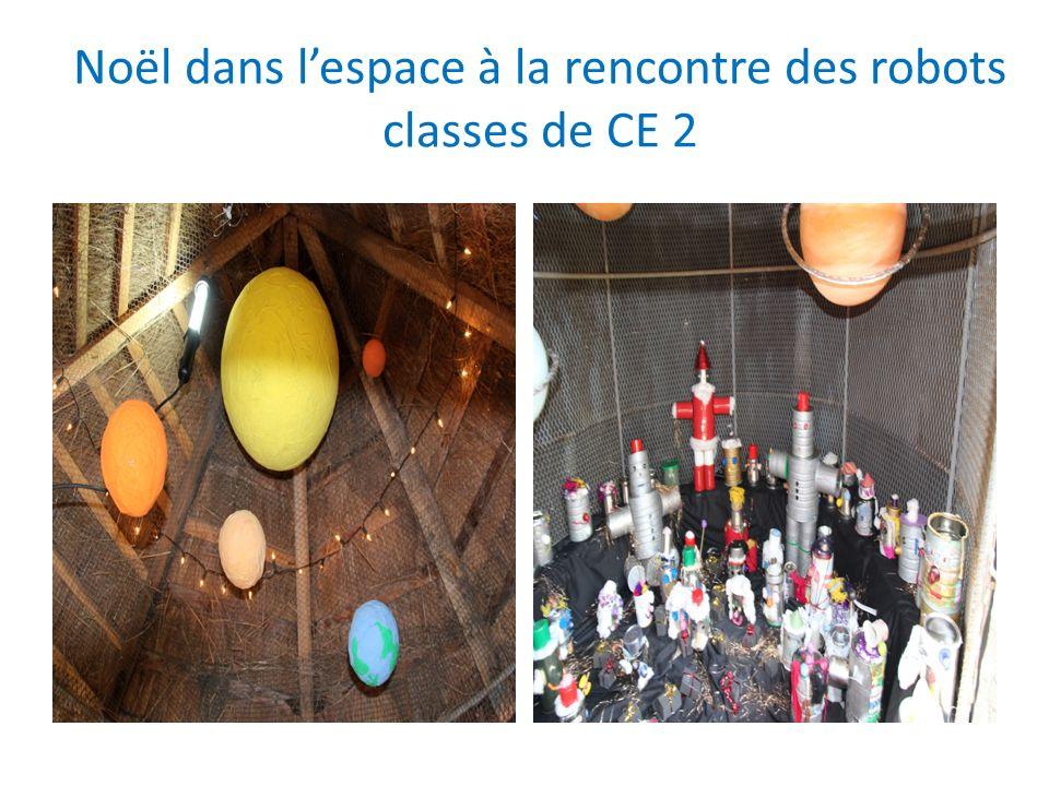 Noël dans lespace à la rencontre des robots classes de CE 2