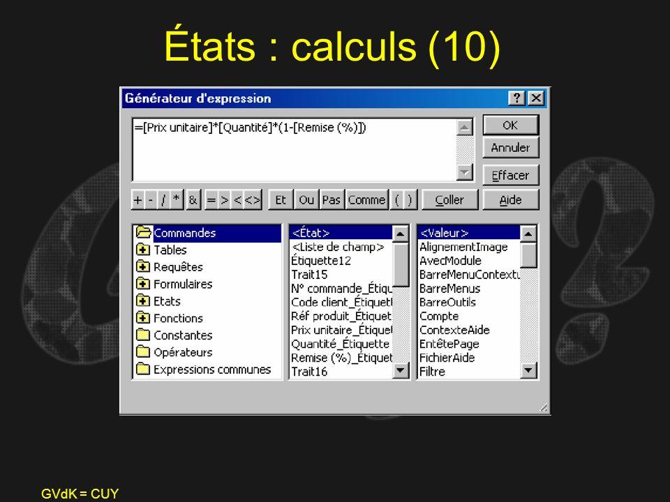 GVdK = CUY États : calculs (10)