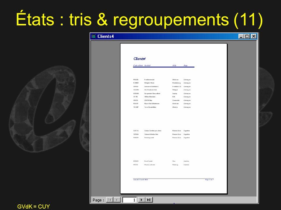 GVdK = CUY États : tris & regroupements (11)