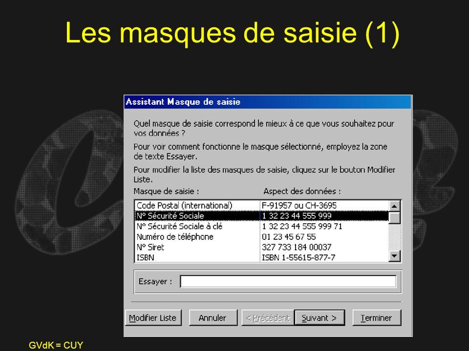 GVdK = CUY Les masques de saisie (1)