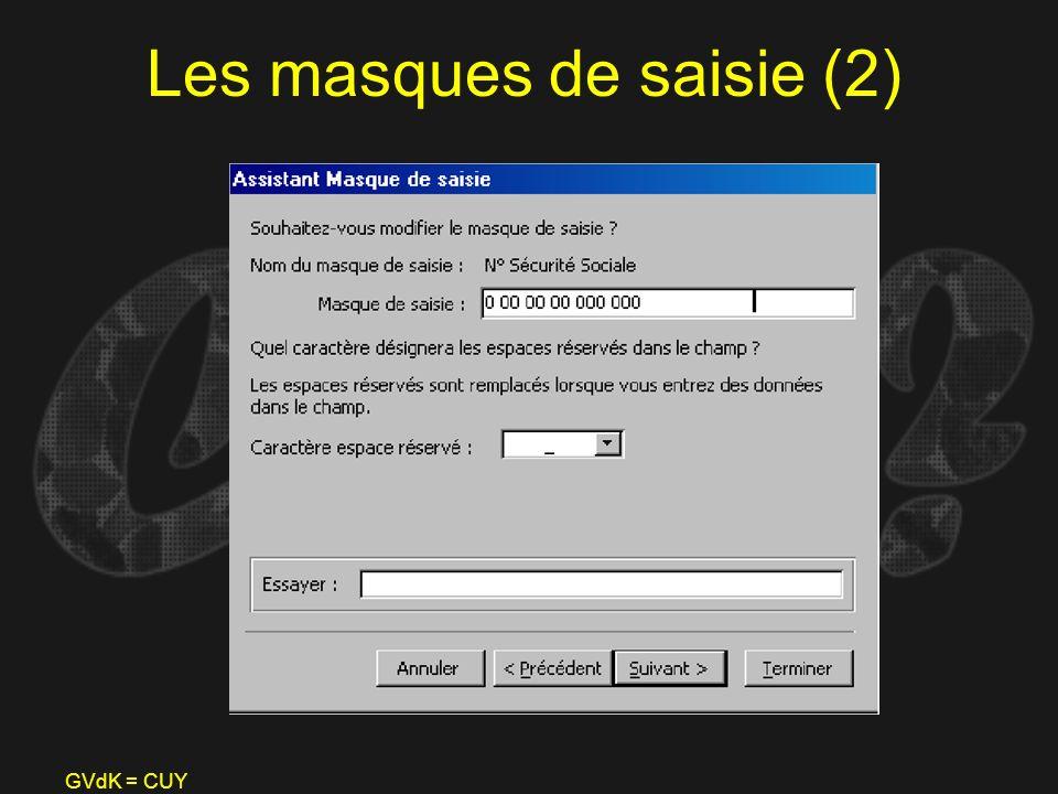 GVdK = CUY Les masques de saisie (2)