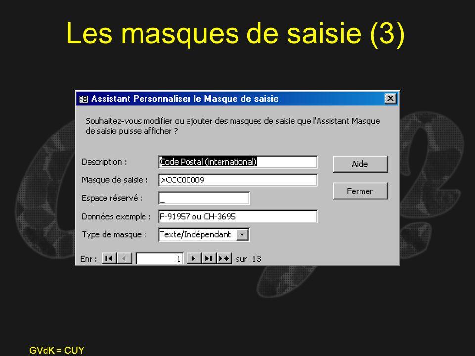 GVdK = CUY Les masques de saisie (3)