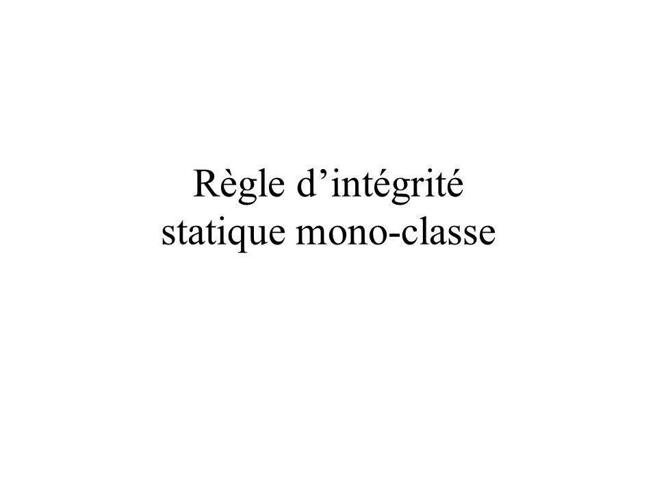 Règle dintégrité statique mono-classe