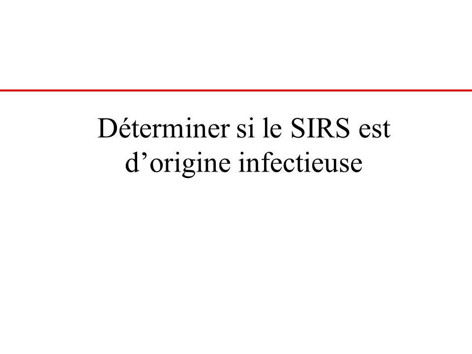 Déterminer si le SIRS est dorigine infectieuse