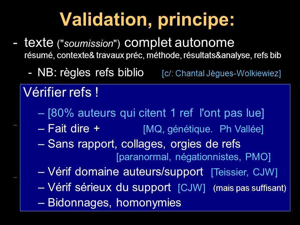 Publications: raccourcis dangereux Jacques Benveniste: mémoire de l eau -1988: Nature + Le Monde -Reproduit par personne / supercherie .