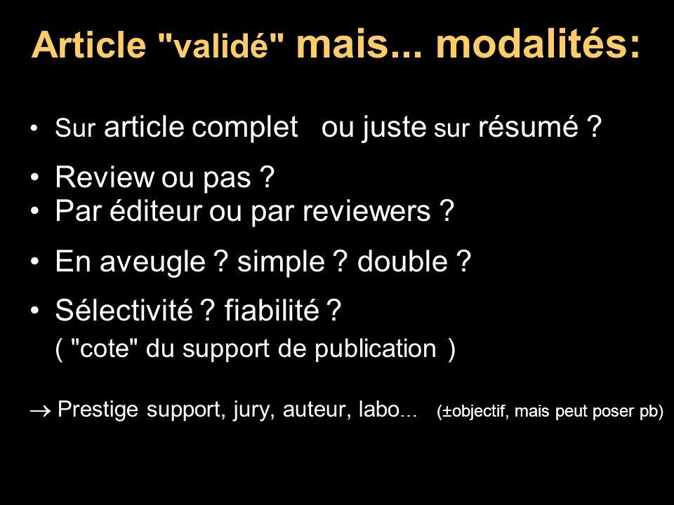 Article validé mais...modalités: Sur article complet ou juste sur résumé .