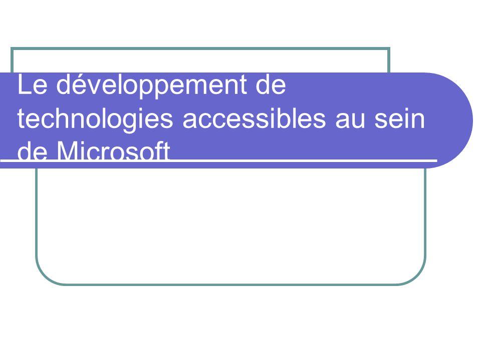 Le développement de technologies accessibles au sein de Microsoft