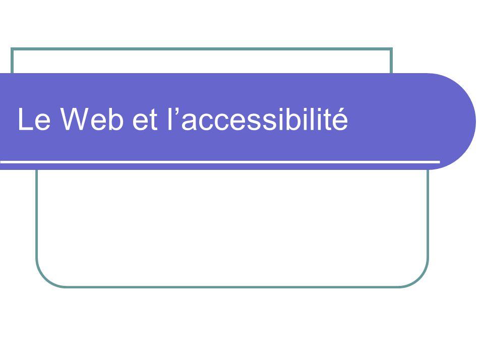 Le Web et laccessibilité