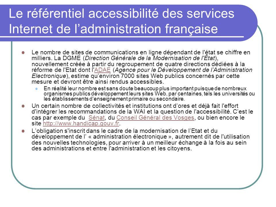 Le référentiel accessibilité des services Internet de ladministration française Le nombre de sites de communications en ligne dépendant de l'état se c