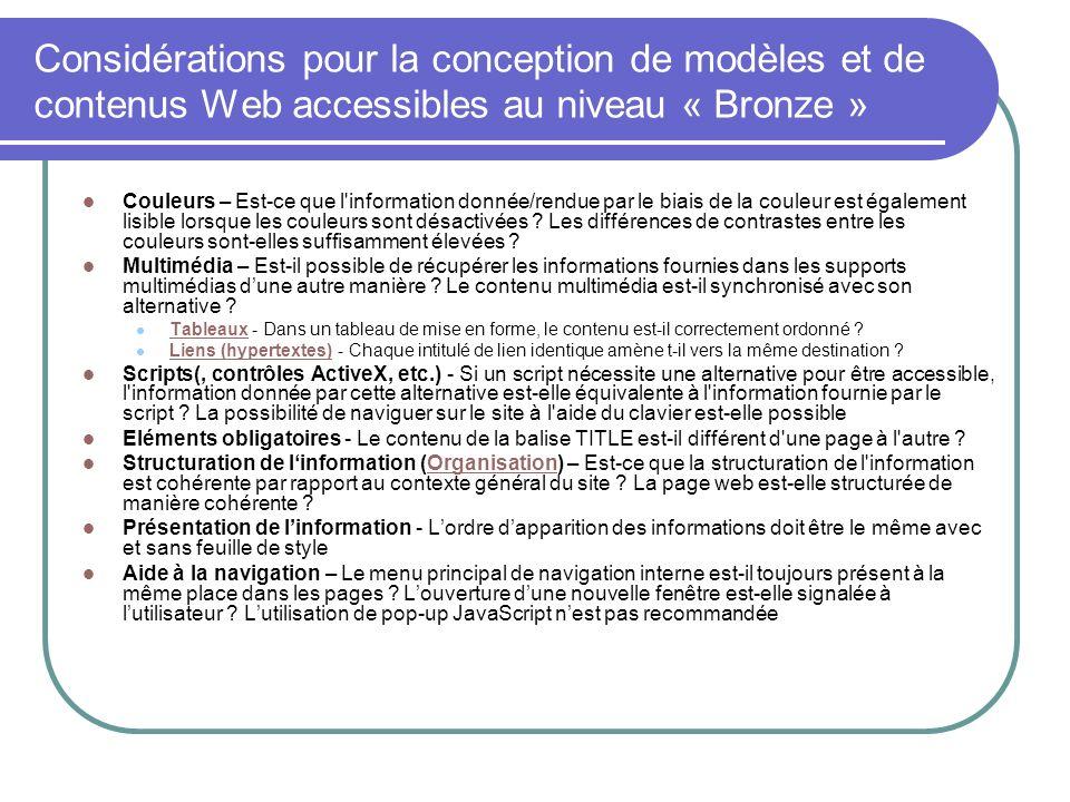Considérations pour la conception de modèles et de contenus Web accessibles au niveau « Bronze » Couleurs – Est-ce que l'information donnée/rendue par