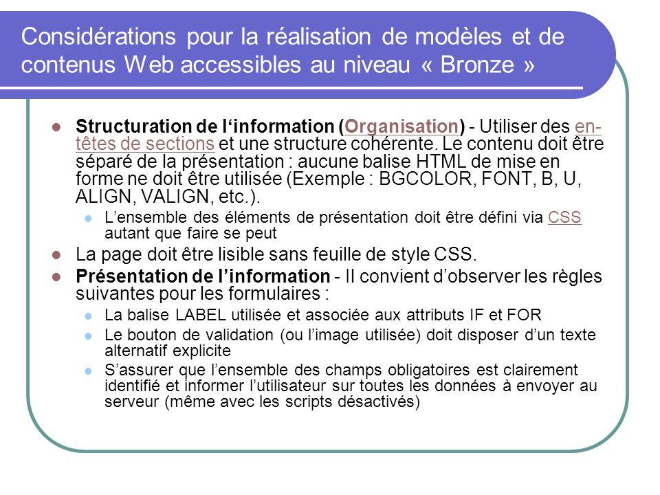 Considérations pour la réalisation de modèles et de contenus Web accessibles au niveau « Bronze » Structuration de linformation (Organisation) - Utili