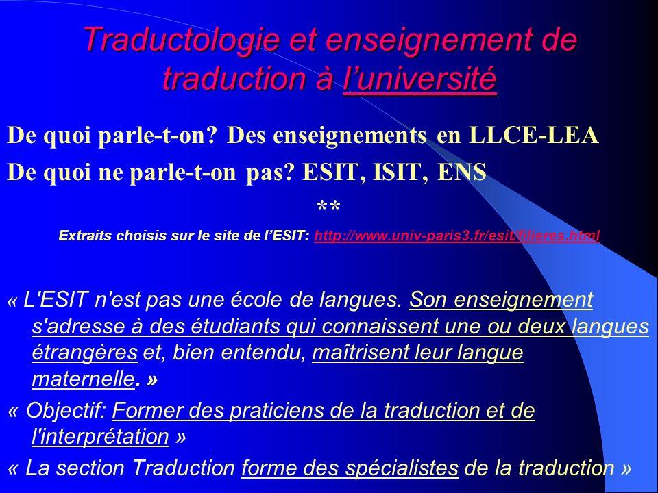 ESIT / LLCE – LEA « La langue A doit être une langue maternelle cultivée dans laquelle on possède une grande richesse de vocabulaire et que l on sait manier avec précision et aisance ».