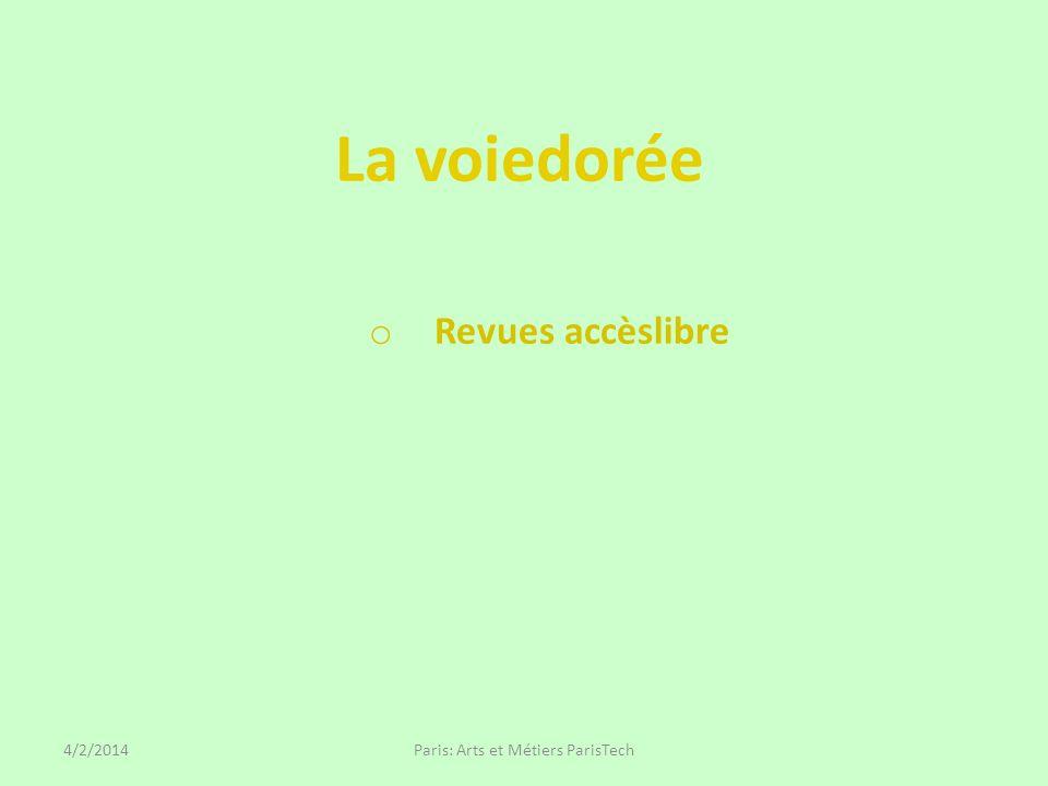 La voiedorée o Revues accèslibre Paris: Arts et Métiers ParisTech4/2/2014