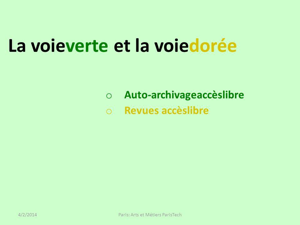 La voieverte et la voiedorée o Auto-archivageaccèslibre o Revues accèslibre Paris: Arts et Métiers ParisTech4/2/2014