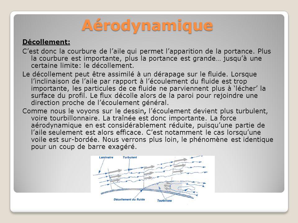 Aérodynamique Cest donc la courbure de laile qui permet lapparition de la portance. Plus la courbure est importante, plus la portance est grande… jusq