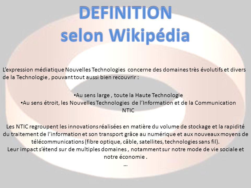 Lexpression médiatique Nouvelles Technologies concerne des domaines très évolutifs et divers de la Technologie, pouvant tout aussi bien recouvrir : Au